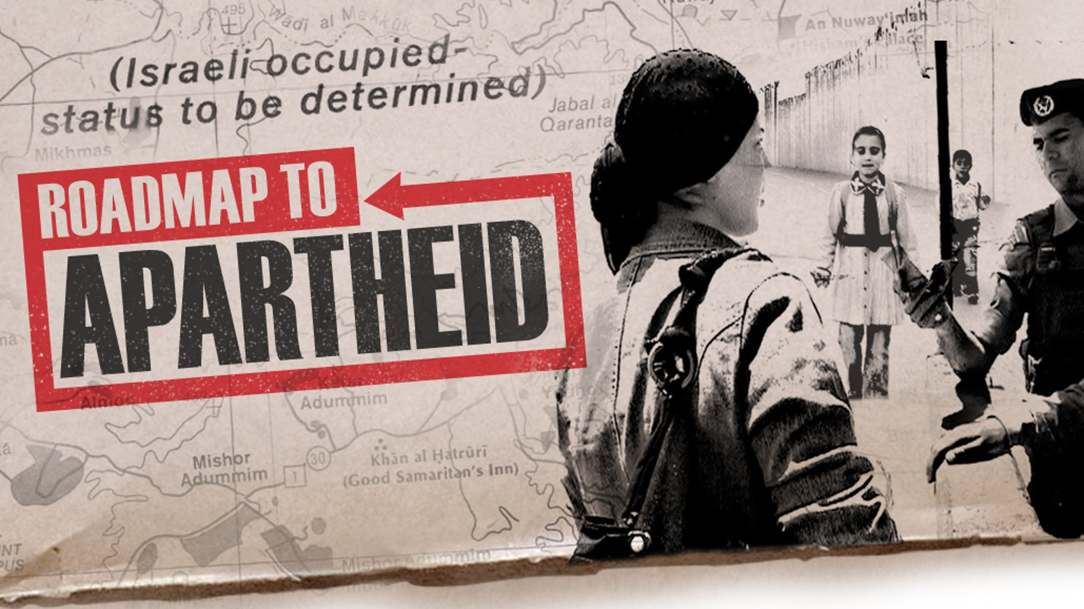 Roadmap to Apartheid 2